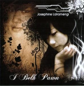 Josephine Lalramengi Jojo I Belh Pawn Album Cover