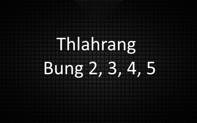 Thlahrang thawnthu bung 2 3 4 5